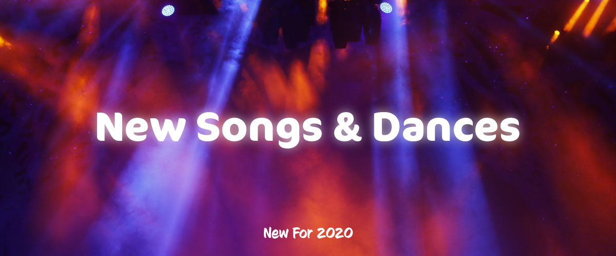 New songs and dances